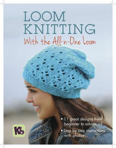 Slouchy Hat on the Loom Knitting with the All-n-One Loom booklet